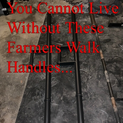 You Cannot Live Without These Farmers Walk Handles