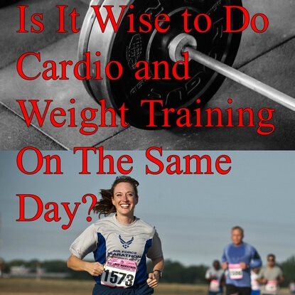 Is It Wise to Do Cardio and Weight Training On The Same Day?
