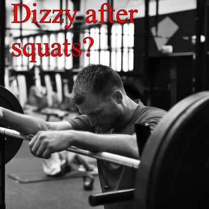 Why You are Dizzy After Squats and How to Avoid it