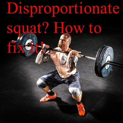 Tips and Techniques on Fixing a Disproportionately Weak Squat