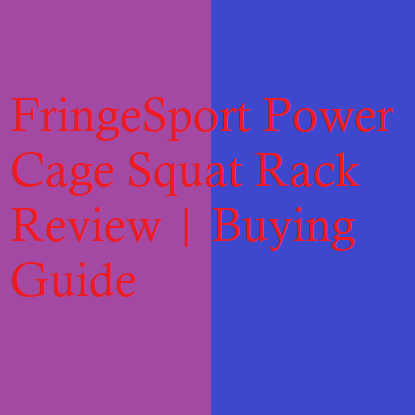 FringeSport Power Cage Squat Rack Review | Buying Guide