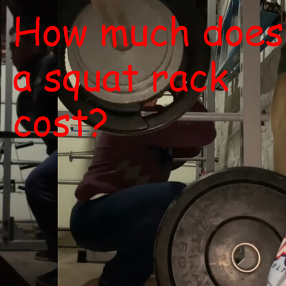 Cost Of A Squat Rack? Best Squat Racks For Every Budget