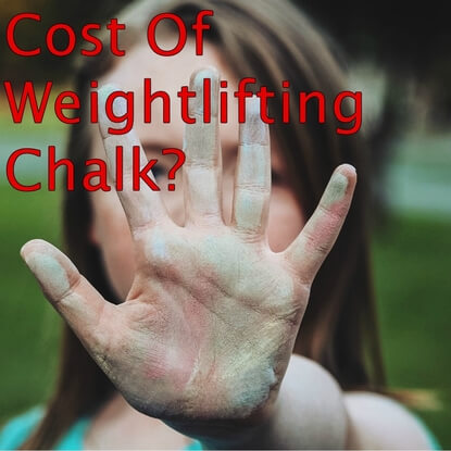 Cost Of Weightlifting Chalk? The Best Chalk For Your Money