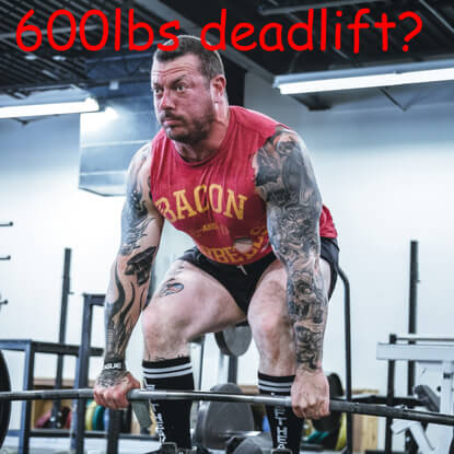 Is A 600 lbs deadlift possible at 160lbs bodyweight?