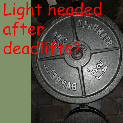 Why Do I Feel Light Headed After Deadlifts? Solutions And Fixes!