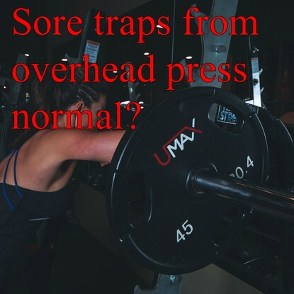 What To Do If Your Traps Are Sore From The Overhead Press