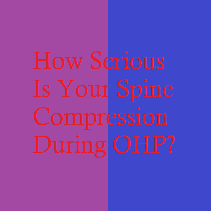 How Serious Is Your Spine Compression During OHP?