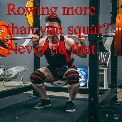 Do Not Ever Row More Than You Squat, Here Is Why