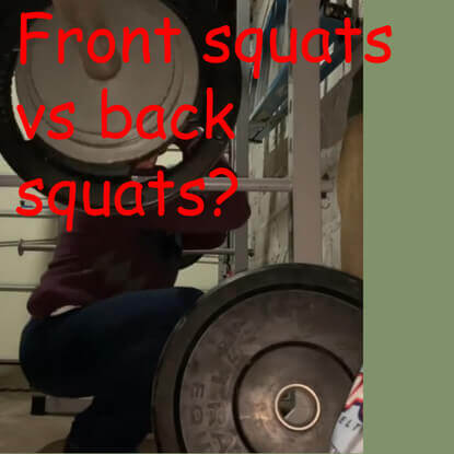Should I replace back squats with front squats?