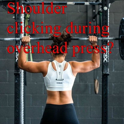 How To Stop Shoulder Clicking During Overhead Press