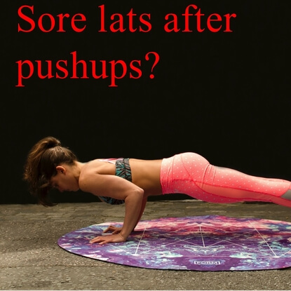 What You Need To Know About Sore Lats After Pushups