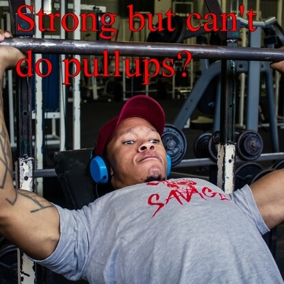 Strong But Can't Do Any Pullups? You Are Not That Strong.