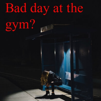 Turn Your Day Around If You Have A Weak Day At The Gym