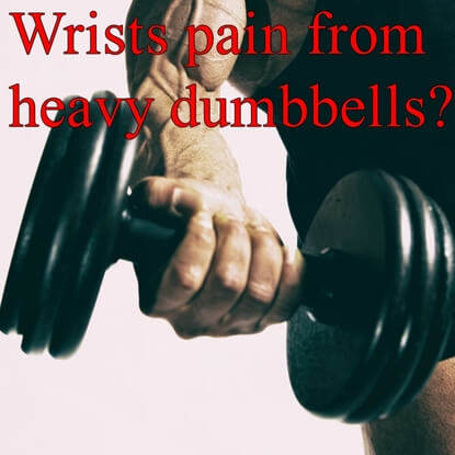 All You Need to Know about Weak Wrists with Heavy Dumbbells!