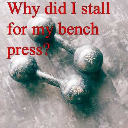 Your Three Solutions for Stalling at the Bench Press