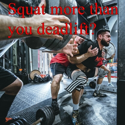 If You Squat More Than You Deadlift, This Is A Must Read